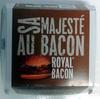 Royal Bacon - Product