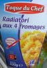 Radiatori aux 4 fromages - Produit