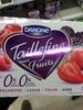 Taillefine aux fruits - Produit
