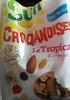 Mélange tropical Croqandises - Produit