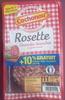 Rosette - Grandes tranches au goût intense - Produit