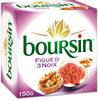 Boursin® Figue & 3 Noix - Produit