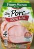 Rôti de Porc cuit 100% filet - Produit