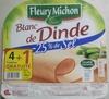 Blanc de dinde -25% de sel (4 tranches +1 gratuite) - Produit