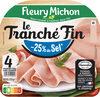 Le Tranché Fin - Dégustation - 25% de sel* - Product