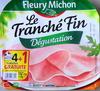 Le Tranché Fin Dégustation - Produkt