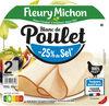Blanc de Poulet  - 25% de sel* - Produit