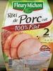 Rôti de Porc cuit, 100 % Filet (2 Tranches) - Produit