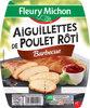 Aiguillettes de poulet rôti barbecue - 150 g - Produit