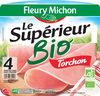 Le jambon bio torchon - 4 tranches fines sans couenne - Product