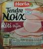 Tendre Noix, Rôti au thym - Product