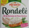 Rondelé Ail de Garonne & Fines Herbes (30 % MG) - Produit