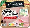 Mon Jambon Supérieur avec couenne 6tr - Produit