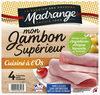 Mon Jambon Supérieur Cuisiné à l'os - Produit