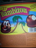 """Bambizous (""""tête de nègre"""") - Product"""