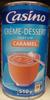 Crème-dessert parfum caramel - Product