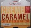 Crème caramel cuite et dorée au four - Produit