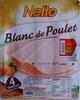 Blanc de Poulet - 4 Tranches + 1 tranche Gratuite - Netto - Prodotto