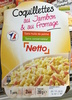 Coquillettes au Jambon & au Fromage - Product