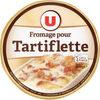 Fromage au lait pasteurisé pour tartiflette 27%MG - Produit