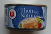 Thon  au Naturel - U - Produit