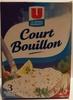Court bouillon - Product