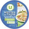 Miettes de thon huile olive peche ligne - Prodotto