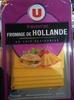 Tranchettes fromage de Hollande - Produit