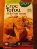 Croc Tofou Ail & Fines Herbes - Produit