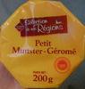 Sélection de nos Régions - Petit Munster Géromé - Produit