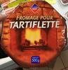 Fromage pour Tartiflette - Prodotto