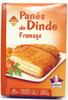 Panés de Dinde Fromage - Produit
