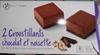 2 Croustillants Chocolat et Noisettes - Product