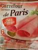Jambon de Paris - Cuit à l'étouffée - Produit