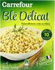 Blé Délicat - Produit