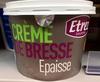 Crème de Bresse épaisse - Produit