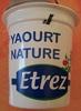 Yaourt Nature Etrez - Produit