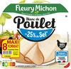 Blanc de poulet - 25% de sel* - Product