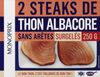 Steaks de thon albacore nature sans arêtes, surgelés - Prodotto