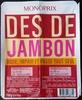 Dés de Jambon - Product
