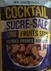 Cocktail sucré-salé - Fruits secs amandes brunes, noisettes - Produit