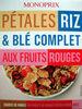 Pétales riz et blé complet aux fruits rouges Monoprix - Product