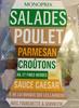 Salade Poulet, Parmesan, Croûtons, Ail et Fines Herbes, Sauce Caesar - Produit