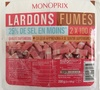 Lardons Fumés (25 % de sel en moins) - Produit