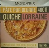 Quiche Lorraine Pâte Pur Beurre - Produit