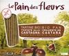 "Tostadas ecológicas ""Le Pain des Fleurs"" Castañas - Product"
