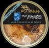 Thon en morceaux à l'huile d'Olive - Prodotto
