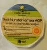 Petit Munster Fermier AOP (28% MG) - Produit