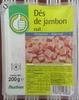 Dés de jambon cuit (découenné - dégraissé) - Product