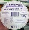 Fromage au lait de vache pasteurisé (23 % MG) - Product